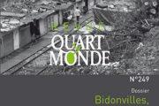 Revue Quart Monde N°249 | Bidonvilles, retour d'expériences