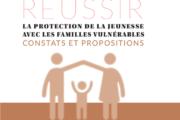 Réussir la protection de la jeunesse avec les familles vulnérables