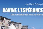 Invitation : Ravine l'Espérance, cette semaine-là à Port-au-Prince